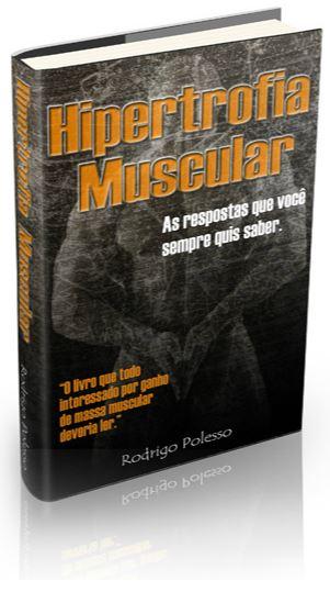 Livro Hipertrofia Muscular Rodrigo Polesso